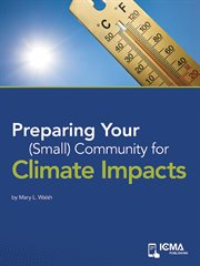 Preparing your (small) Community for Climate Impacts