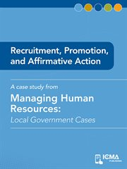Recruitment, Promotion, and Affirmative Action