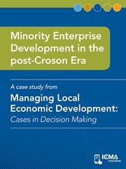 Minority Enterprise Development in the Post-croson Era
