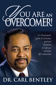 You Are An Overcomer!