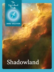 Shadowland: evil, compassion and the power of thought cover image