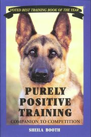 Purely positive training : companion to competition cover image