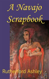 A Navajo Scrapbook