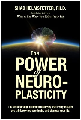 Cover image for The Power of Neuroplasticity