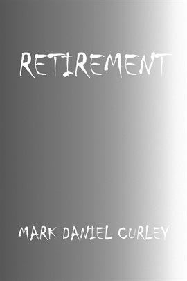 Cover image for Retirement