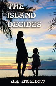 The Island Decides