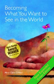 Becoming what you want to see in the world: the art of joyful living cover image