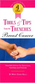 The #1 Best Tools & Tips From the Trenches of Breast Cancer