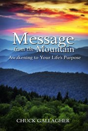 Message From the Mountain
