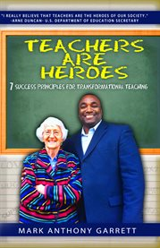 Teachers Are Heroes