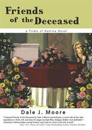 Friends of the Deceased