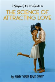 The single d.i.v.a's guide to the science of attracting love cover image