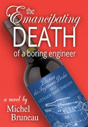 The emancipating death of a boring engineer cover image
