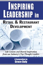 Inspiring Leadership in Retail & Restaurant Development