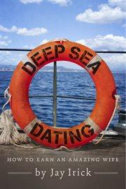Deep Sea Dating
