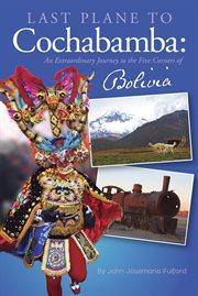 Last Plane to Cochabamba