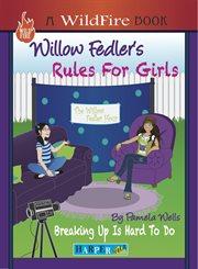 Willow Fedler's Rules for Girls