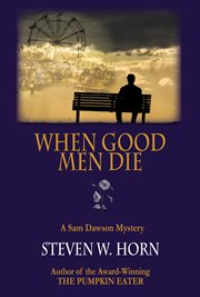 When good men die cover image