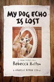My Dog Echo Is Lost