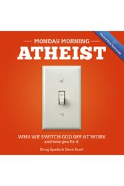 Monday Morning Atheist