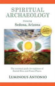 Spiritual Archaeology
