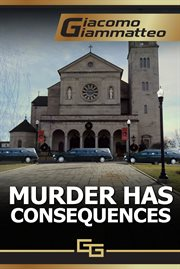 Murder has consequences cover image