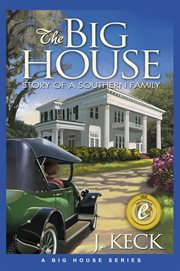 The big house: story of a Southern family cover image