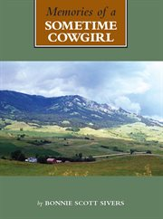 Memories of A Sometime Cowgirl