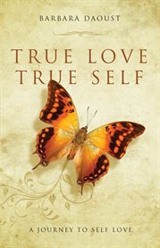 True Love True Self