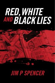 Red, white and black lies cover image