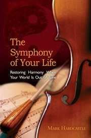 The Symphony of your Life