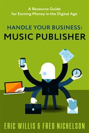 Handle your business. Music Publisher cover image