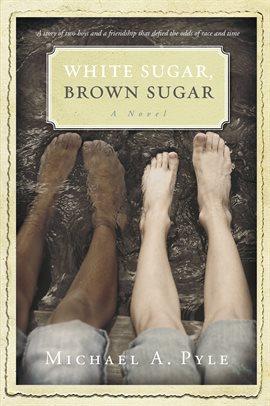 Cover image for White Sugar, Brown Sugar