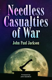 Needless casualties of war cover image