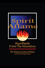 Spirit Aflame: Heartbeats From the Mountain