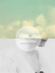 Stones of remembrance: a novel cover image