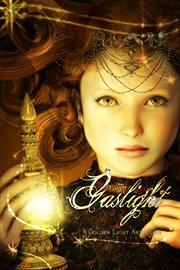 Gaslight: a golden light anthology cover image