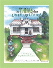 The Thing That Lived Upstairs