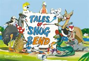 Snug bend tales cover image