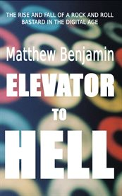 Elevator to hell: a novel cover image