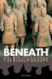 Beneath forbidden ground cover image