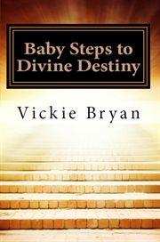 Baby steps to divine destiny cover image