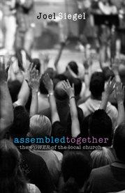 Assembled Together