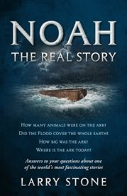 Noah: the real story cover image