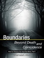 Boundaries Beyond Death and Coincidence