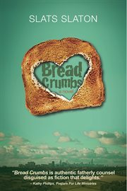 Bread crumbs: a novel cover image