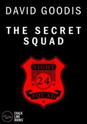 The Secret Squad (illustrated)