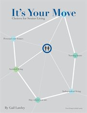 It's your move: choices for senior living cover image
