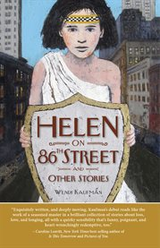 Helen on 86th Street and Other Stories