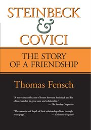 Steinbeck and Covici: the history of a friendship cover image